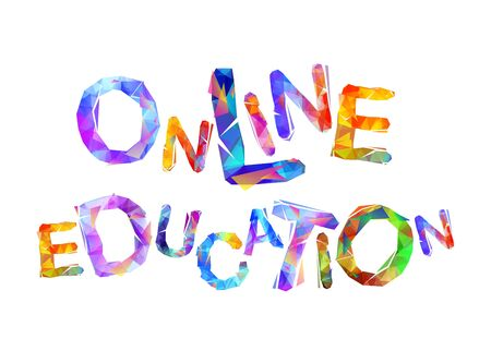 Online education. Words of colorful triangular vector letters