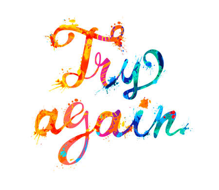Try again. Motivation vector inscription of calligraphic splash paint letters Ilustracja