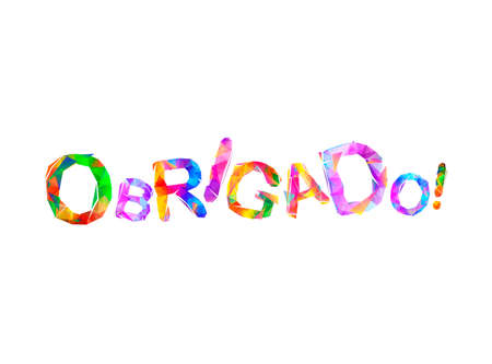 Inscription in Portuguese: Thank You - obrigado. Triangular vector letters