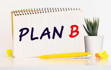 PLAN B is written in a notebook, business concept