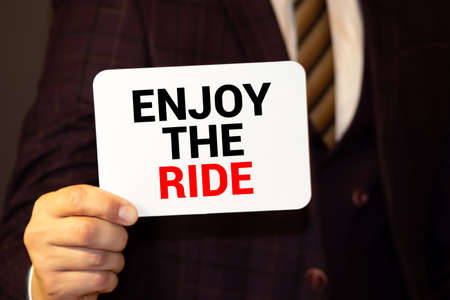 ENJOY THE RIDE motivational quote. business concept Imagens