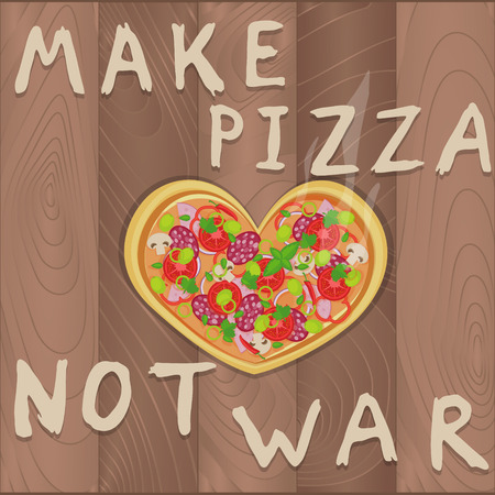 pacifist: Vector pacifist pizza on wooden background in flat style and heart shape and Make pizza not war text. Pizza design for romantic cards, valentines day, birthday, invitation and greeting card Illustration
