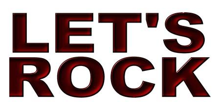 letras negras: Ilustraci�n para sus conciertos y sitio web con letras grandes y negras LET'S ROCK Foto de archivo