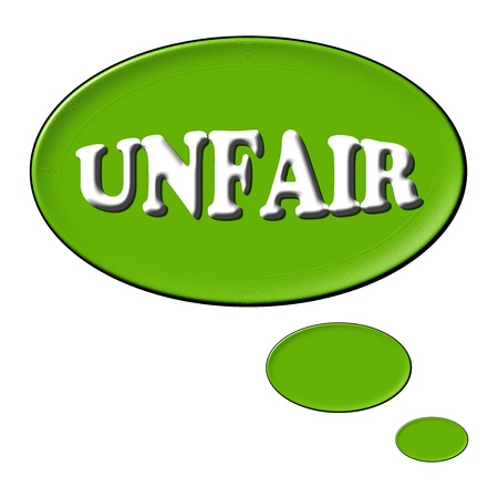 unjust: Thought balloon for your presentation with the message unfair
