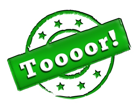 etikett: Sign, symbol, stamp or icon for your presentation, for websites and many more named Toooor! Stock Photo