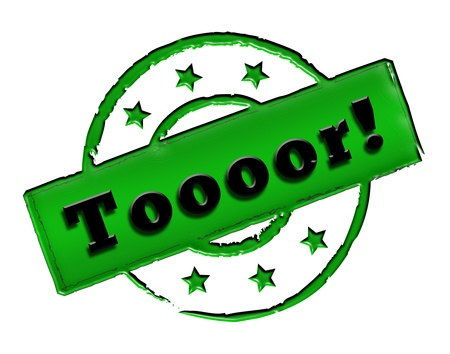 Sign, symbol, stamp or icon for your presentation, for websites and many more named Toooor! Stock Photo