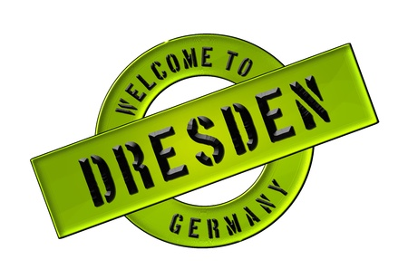 freigestellt: Illustration of WELCOME TO DRESDEN as Banner for your presentation, website, inviting