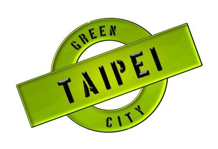 zeichen: GREEN CITY TAIPEI - Zeichen, Symbol, Banner fuer Prospekte, Flyer, Internet,     Stock Photo