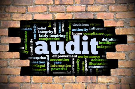 fairly: Business Concept  Hole In The Brick Wall Reveal Word Cloud Of Audit And Its Related Words.