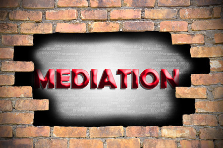 mediation: mediation in the hole of brick wall.