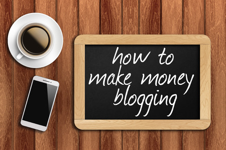 adwords: coffee, phone and chalkboard with how to make money blogging words.
