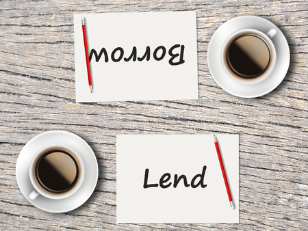 lend: The Business Concept : Comparison between borrow and lend   .