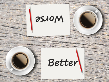 worse: The Business Concept : Comparison between better and worse   . Stock Photo