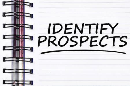 prospecting: identify prospects words on spring white note book. Stock Photo