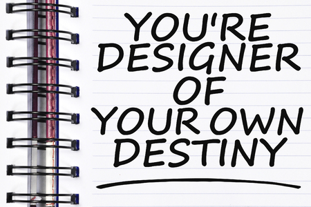 destiny: youre designer of your own destiny words on spring white note book. Stock Photo