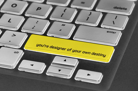 destiny: The computer keyboard button written word youre designer of your own destiny .