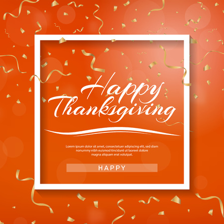 Happy Thanksgiving banner. Invitation design for a Thanksgiving dinner or party. Vector template, can be used for poster, banner, flyer, invitation, greeting card, menu. Gold serpentine and confetti.