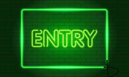 Retro club inscription Entry. Vintage electric signboard with bright neon lights. Green light falls on a brick background. Vector illustration. Ilustração
