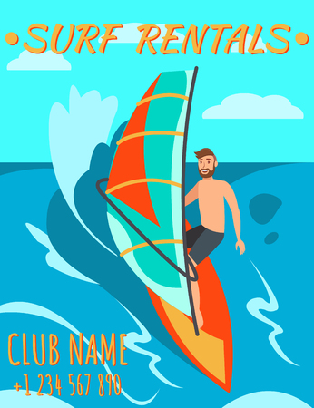 Man riding Windsurf on Sea. Surfing on Sunny Day. Surf Rental. Windsurf rental. Water Sports on Vacation. Man is riding a board with Sail. Sun and Sea on Vacation. Vector Illustration.