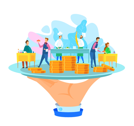 Restaurant Business Purchase. Cooks, Waiters Serving for Clients. Coins Stack. Furnishing in Cafe. Commercial Offer. Hand Holding Tray with Business. Vector EPS 10 on White Background. Getting Money.