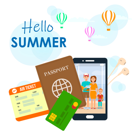 Hello Summer Lettering on Cartoon Travel Poster. Vacation, Holiday. Air Ticket, Passport, Visa Flat Illustration. Family Photo on Smartphone Screen Vector Drawing. Parents and Son Cartoon Characters