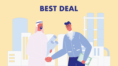 Business Partners Hand Shaking Vector Illustration. Best Deal Text. Oil Industry. International Partnership, Agreement. Cooperation, Collaboration. Petroleum Refinery Factory. Arab Businessman Illustration