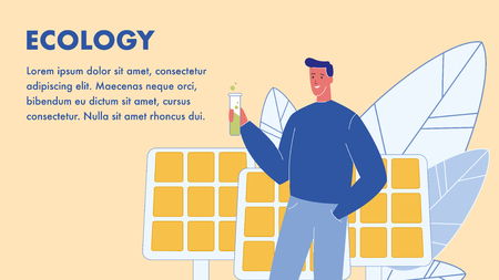 Ecology Vector Web Banner Template with Text Space. Solar Panels. Man Holding Tube with Green Liquid. Biologist, Ecologist. Organic Fertilizer. Bio Fuel. Alternative Eco Energy. Environment Protection