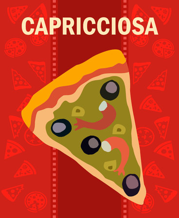 Tasty Capricciosa Pizza Slice Flat Vector Poster. Traditional Italian Dish with Title on Red Background. Pizzeria Flyer, Brochure. Shrimps, Olives Flavours. Delicious Pastry with Seafood Illustration