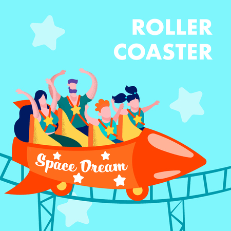 Advertising Print Card with Promotion Lettering Roller Coaster Space Dream and Happy Screaming happy Laughing Excited Scared Riding Family Vector Illustration Invitation Banner for Amusement Park
