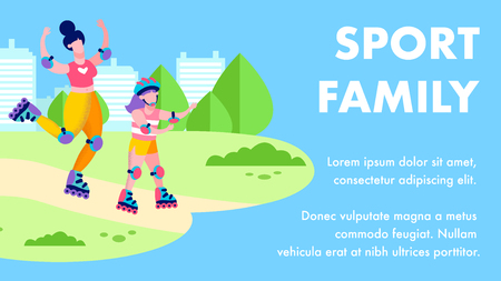 Sport Family Motivational Text Banner in Flat Style with Cartoon Skating Characters Mother and Daughter on Rollers in City Park Happy Summertime Landing Page Recreation Outdoors Vector Illustration Ilustração