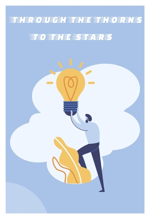Inscription Through the Thorns to the Stars Flat. Man is Holding Base Large Incandescent Lamp. Motivation Helps to Inspire and Follow Intended Goal. Way to Success. Vector Illustration.