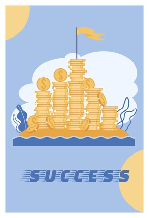 Vector Illustration Success Lettering Cartoon. Gold Coins Stacked in Columns, Flag Waving from above. Motivation Helps to go Towards Financial Success and Independence. Poster Slogan.