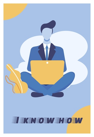 Vector Illustration is Written I Know How Cartoon. Man in Business Suit is Sitting on Floor with Laptop. Motivation Gives you Power not to Stop Halfway and not to Look for Excuses. 向量圖像