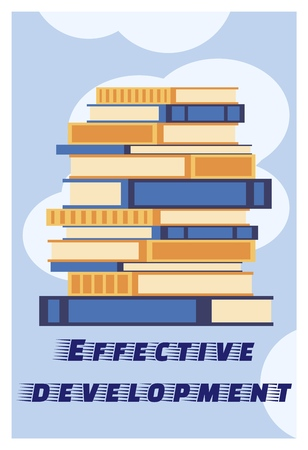 Inscription Effective Development Cartoon Flat. Closeup Stack Books. Basic Principles are Used in Design and Implementation Program for Further Development Company or Business. Vector Illustration. Vettoriali