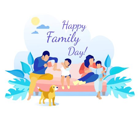 Happy Family Day Greeting Card. Flat Cartoon Father, Mother and Kids Rest on Sofa. Dog Standing near. Dad Drink Tea while Son Sharing Impressions. Mother and Boy Reading Fairytale. Vector Illustration