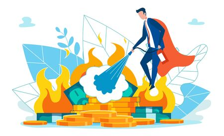 Businessman Putting out Fire Flat Cartoon Vector Illustration. Burning Money. Piles Dollars and Coins in Fire. Man in Formal Suit with Cloak like for Superhero Holding Extinguisher.