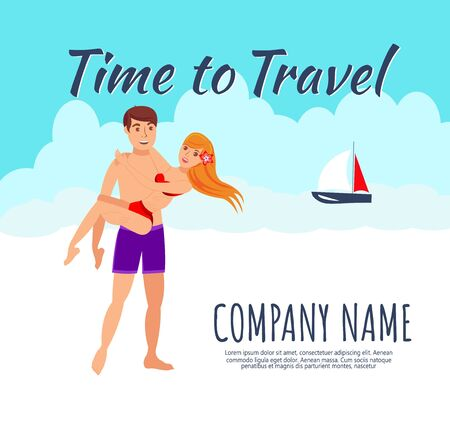 Romantic vacation flat poster template. Time to travel lettering. Honeymoon. In love couple, just married cartoon characters. Man holding woman in his arms. Travel agency banner vector illustration