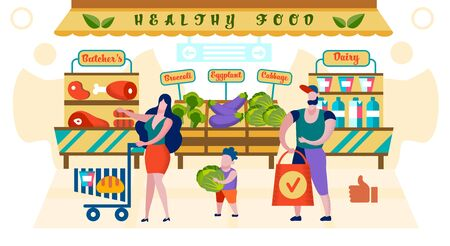 Happy Family of Mother, Father and Little Son Shopping Healthy Food Production in Grocery Market, Buying Fresh Vegetables, Meat and Put in Cart. Organic Farmer Product Cartoon Flat Vector Illustration Illustration