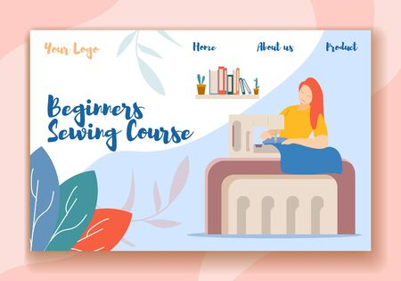 Beginners Sewing Course Horizontal Banner. Young Woman Using Stitching Machine for Creation Hand Made Dresses and Closing. Workshop, Female Characters Hobby Classes. Cartoon Flat Vector Illustration
