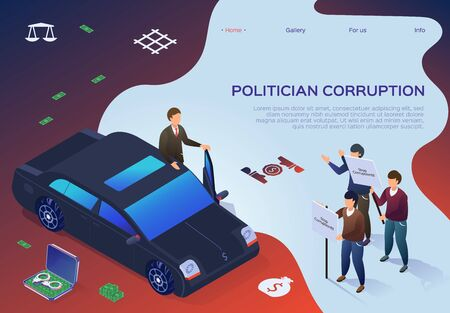Banner Lettering Politician Corruption Cartoon. Man in Suit Arrived in Luxury Car Out Car.