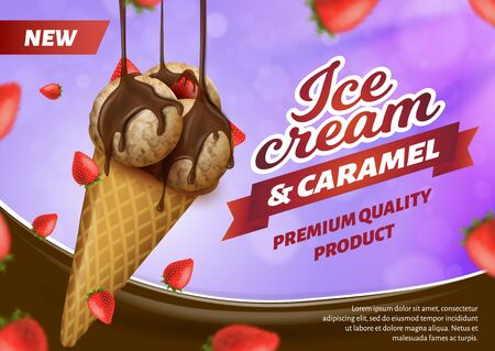 Realistic Banner Advertising Ice Cream Cone with Caramel. Strawberries Flying Around and Molten Chocolate Pouring on Tree Frozen Balls in Crispy Waffle.