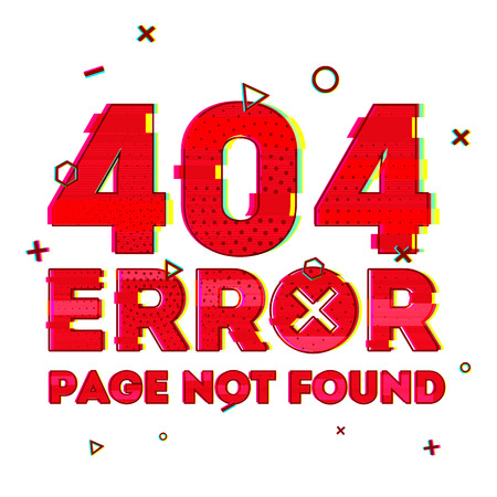 pixelation: Design a page with error 404 page not found. Error 404 is a glitch and noise style. Design banner in red and effect on a white background. Vector