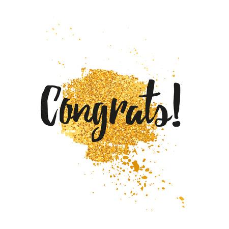 felicitaciones: Plantilla de la tarjeta de la tarjeta de felicitación del diseño enhorabuena, saludo para el día de fiesta. La decoración de la textura del grunge del oro y de pulverización de oro. Felicidades, estilo moderno y minimalista de moda.