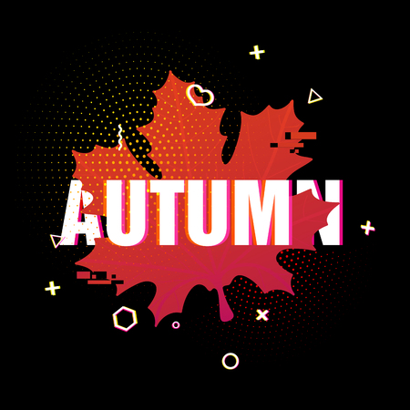 Modern design of the season fall poster. Autumn text on black background of a colored silhouette of a maple leaf. Decor with geometric particles and retro texture. Glitch style. Vector. Illustration