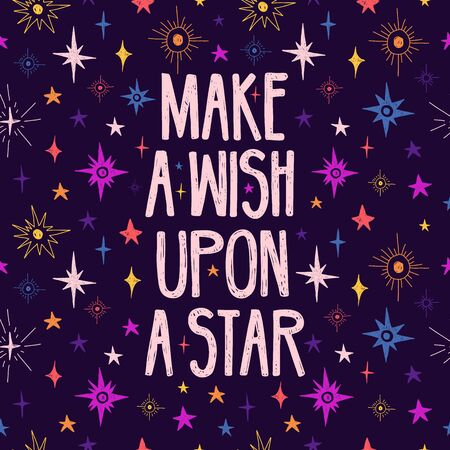 Cute design with motivation quote and space pattern. Make a wish upon a star lettering. Cartoon stars pattern decoration. Print for postcard and t-shirt. Vector Stock Illustratie