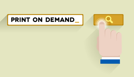 demand: minimalistic illustration of a search bar with print on demand keyword and hand over the button