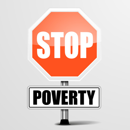 signal stop: detailed illustration of a red stop Poverty sign, Illustration