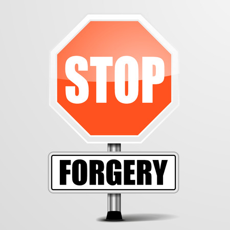 swindle: detailed illustration of a red stop Forgery sign, eps10 vector