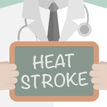 overheating: minimalistic illustration of a doctor holding a blackboard with Heat Stroke text,  vector Illustration