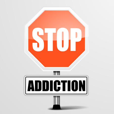 addictive: detailed illustration of a red stop Addiction sign,  vector Illustration